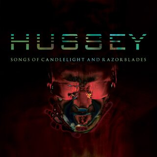Wayne Hussey - Songs Of Candlelight And Razorblades (Ltd. Edition Digipak)