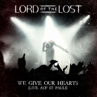 Lord Of The Lost - We Give Our Hearts (Live auf St. Pauli) - CD