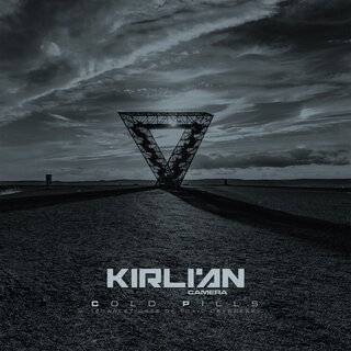 Kirlian Camera  - Cold Pills (Scarlet Gate of Toxic Daybreak) (CD)