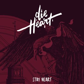 Die Heart - Stay Heart CD inkl. Monument EP als Download