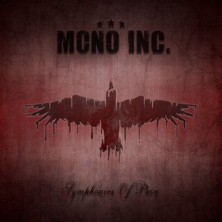 MONO INC. - Symphonies Of Pain - Hits And Rarities 2CD