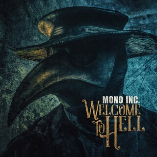 MONO INC. - Welcome To Hell 2CD