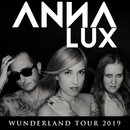 Anna Lux - Wunderland Tour 04.04.2019 Hannover Lux