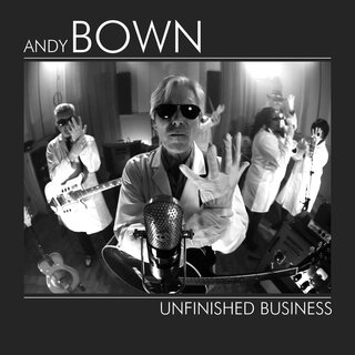 Andy Bown - Unfinished Business (CD Digipak)