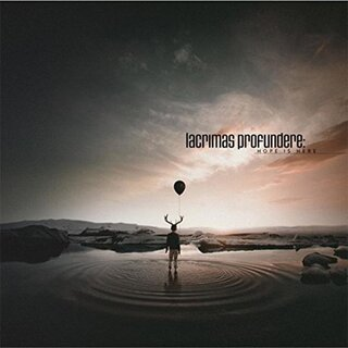 Lacrimas Profundere - Hope Is Here (CD)